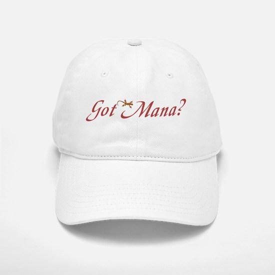 Got Mana? Baseball Baseball Cap