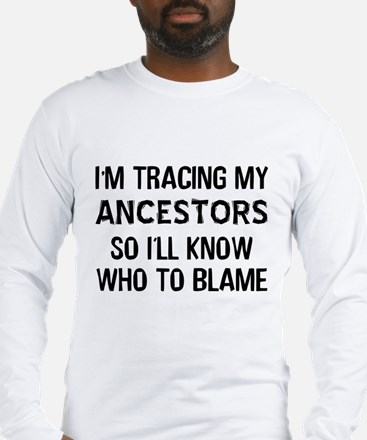 Funny Genealogy Long Sleeve T-Shirt