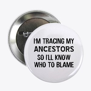"""Funny Genealogy 2.25"""" Button"""