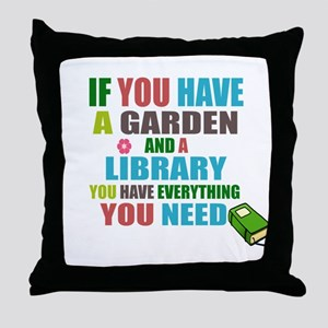If you have a garden and a Library Throw Pillow
