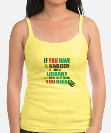 If you have a garden and a Library Tank Top