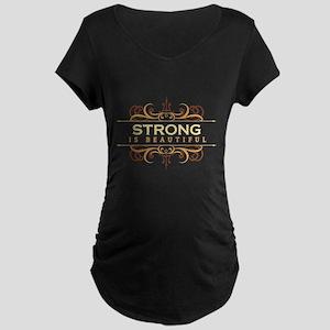 Strong is Beautiful Maternity Dark T-Shirt