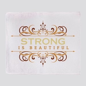 Strong is Beautiful Throw Blanket