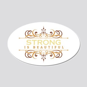 Strong is Beautiful 20x12 Oval Wall Decal