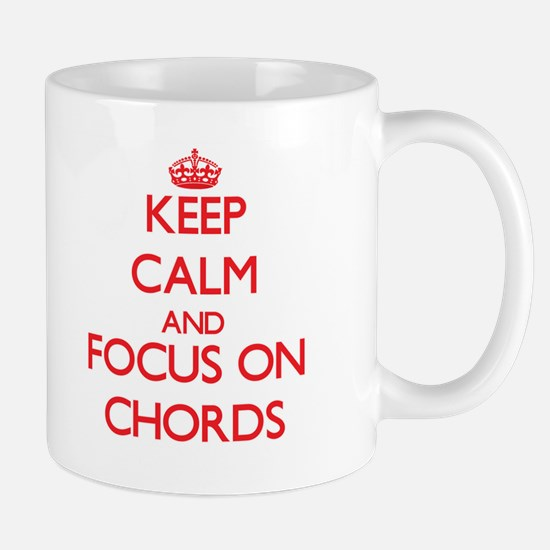 Keep Calm and focus on Chords Mugs
