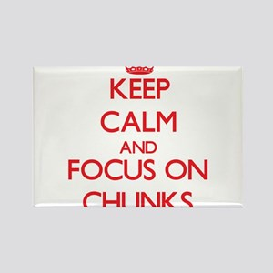 Keep Calm and focus on Chunks Magnets