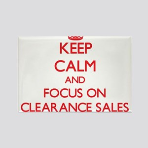 Keep Calm and focus on Clearance Sales Magnets