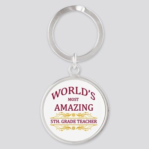 5th. Grade Teacher Round Keychain