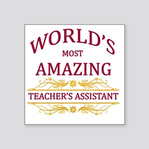 "Teacher's Assistant  Square Sticker 3"" x 3"""