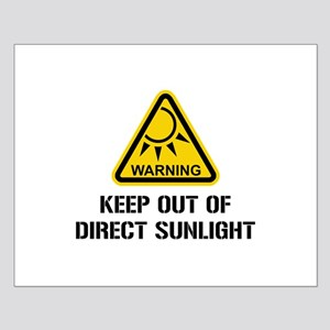 WARNING - Keep Out of Direct Sunlight Posters