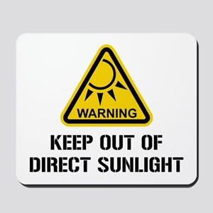 WARNING - Keep Out of Direct Sunlight Mousepad