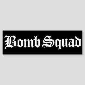 Bomb Squad Bumper Sticker