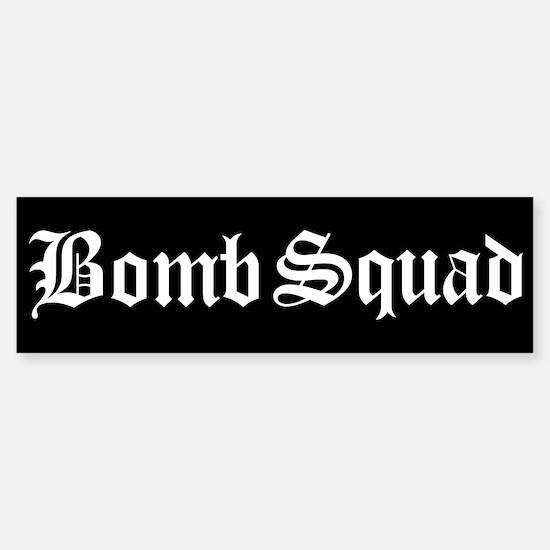 Bomb Squad Bumper Bumper Bumper Sticker