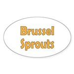 Brussel Sprouts Sticker (Oval 10 pk)