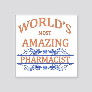 "Pharmacist Square Sticker 3"" x 3"""