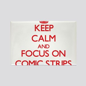 Keep Calm and focus on Comic Strips Magnets