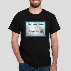 High School Diploma School of Dark T-Shirt