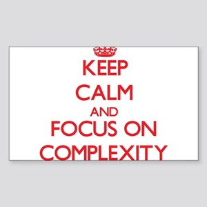 Keep Calm and focus on Complexity Sticker