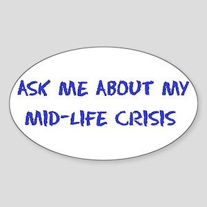 Mid-Life Crisis Oval Sticker
