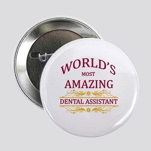 "Dental Assistant 2.25"" Button"