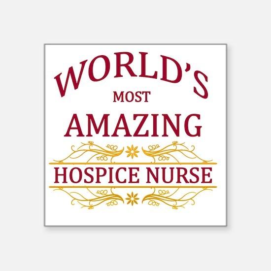 "Hospice Nurse Square Sticker 3"" x 3"""