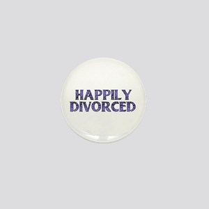 Happily Divorced Mini Button