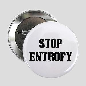 Stop Entropy Button