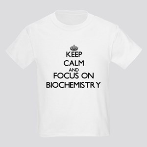 Keep calm and focus on Biochemistry T-Shirt