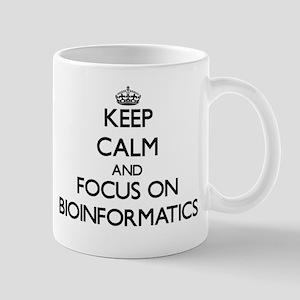 Keep calm and focus on Bioinformatics Mugs