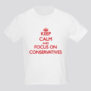 Keep Calm and focus on Conservatives T-Shirt