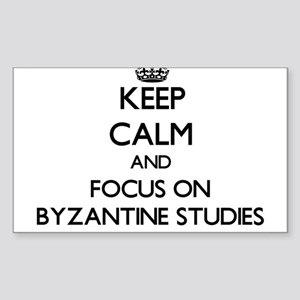 Keep calm and focus on Byzantine Studies Sticker