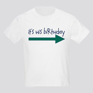 HisBdayRIGHT T-Shirt
