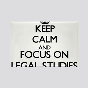 Keep calm and focus on Legal Studies Magnets