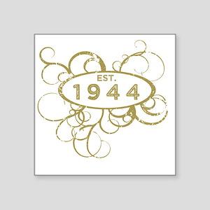 "Est. 1944 Birthday Square Sticker 3"" x 3"""