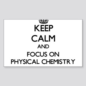 Keep calm and focus on Physical Chemistry Sticker