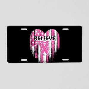Breast Cancer Believe Aluminum License Plate