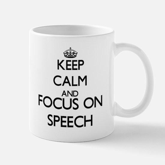 Keep calm and focus on Speech Mugs