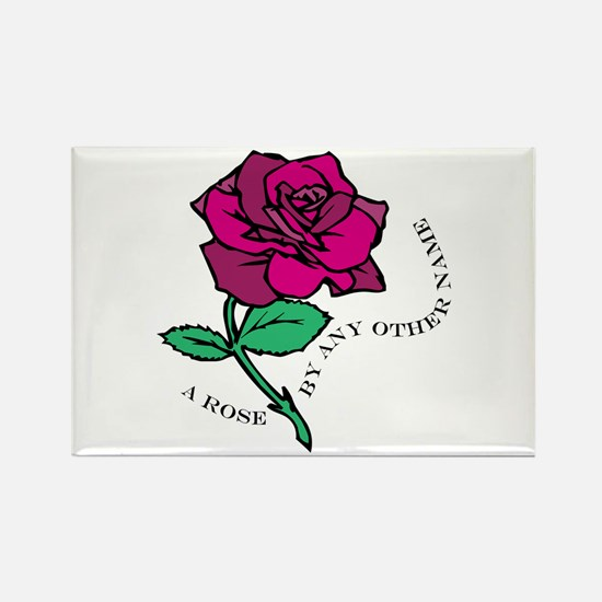 Rose By Any Other Name Magnets