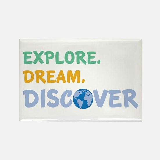 Explore,Dream,Discover Magnets