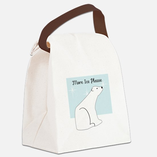 More Ice Please Canvas Lunch Bag