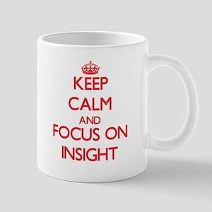 Keep Calm and focus on Insight Mugs