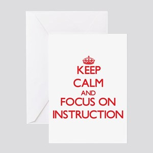 Keep Calm and focus on Instruction Greeting Cards