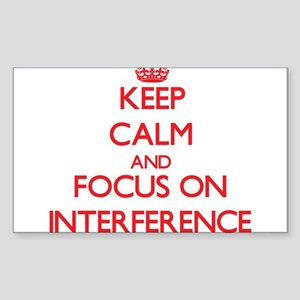 Keep Calm and focus on Interference Sticker