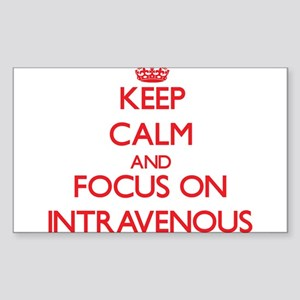 Keep Calm and focus on Intravenous Sticker