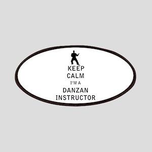 Keep Calm I'm a Danzan Instructor Patches
