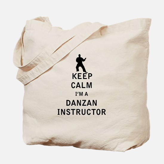 Keep Calm I'm a Danzan Instructor Tote Bag