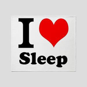 I Love Sleep Throw Blanket