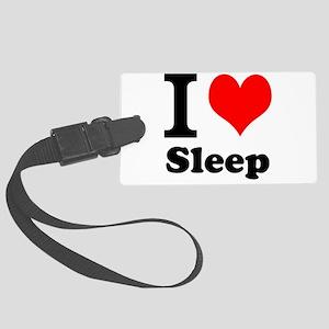 I Love Sleep Luggage Tag