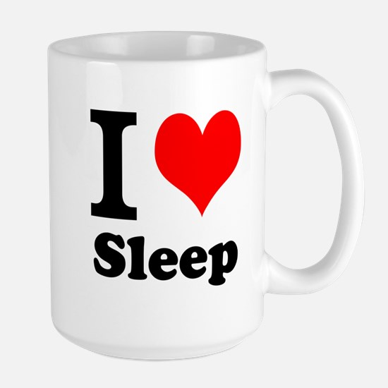 I Love Sleep Mugs
