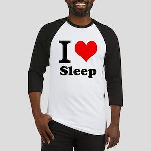 I Love Sleep Baseball Jersey